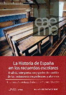 Portada de La Historia De España En Los Recuerdos Escolares