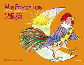 Portada de Aniversario Media Lunita: Mis Favoritos (vol. I)(cuentos De Anima Les)