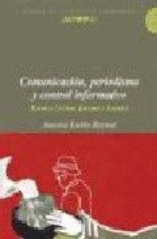 Portada de Comunicacion, Periodismo Y Control Informativo: Estados Unidos, E Uropa Y España (lirbos De La Revista Anthropos)