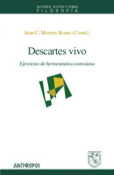 Portada de Descartes Vivo: Ejercicios De Hermeneutica Cartesiana