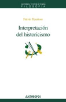 Portada de Interpretacion Del Historicismo