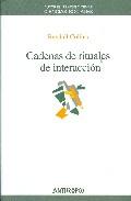 Portada de Cadenas De Rituales De Interaccion