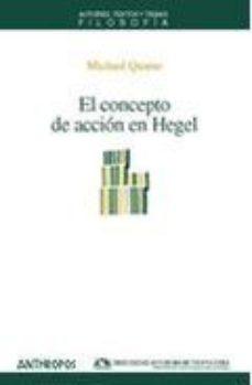 Portada de El Concepto De Accion En Hegel