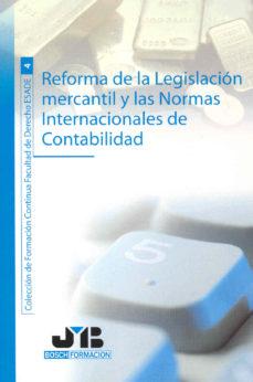 Portada de Reforma De La Legislacion Mercantil Y Las Normas Internacionales De Contabilidad