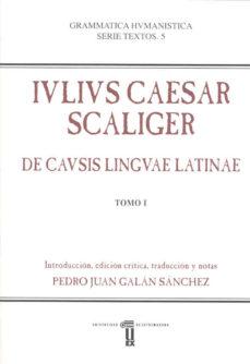 Portada de Iulius Caesar Scaliger. De Causis Linguae Latinae (2 Vols.)