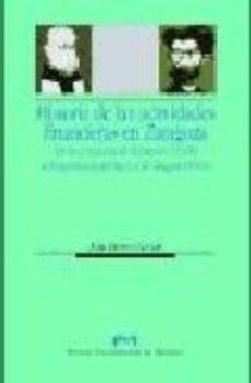Portada de Historia De Las Actividades Financieras En Zaragoza: De La Conqui Sta De Zaragoza (1118) A La Aparicion Del Banco De Aragon (1909)