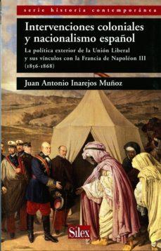 Portada de Intervenciones Coloniales Y Nacionalismo Español