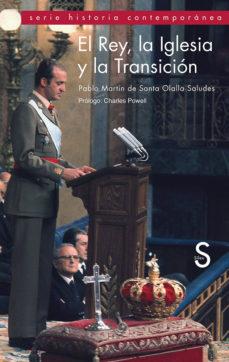 Portada de El Rey, La Iglesia Y La Transicion
