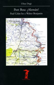 Portada de Port Bou: ¿aleman?: Paul Celan Lee A Walter Benjamin