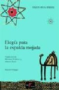 Portada de Elegia Para La Espalda Mojada (ed. Bilingue Español-arabe)