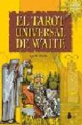 Portada de El Tarot Universal De Waite (contiene 78 Cartas)