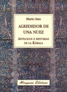 Portada de Alrededor De Una Nuez: Apologos E Historias De La Kabala