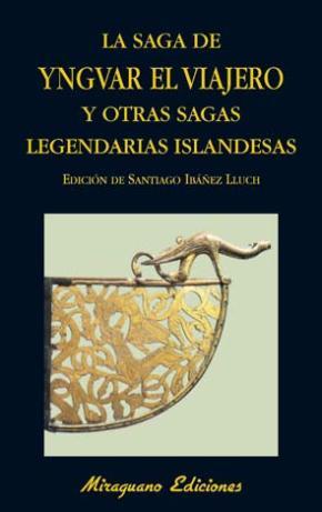Portada de La Saga De Yngvar El Viajero Y Otras Sagas Legendarias De Islandi A