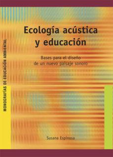 Portada de Ecologia Acustica Y Educacion