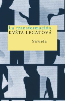 Portada de La Transformacion (premio Nacional De Literatura Checa 2002)