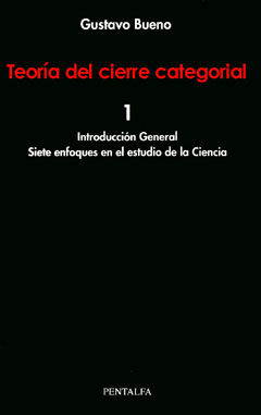 Portada de Teoria Del Cierre Categorial. T.1. Introduccion General