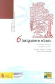 Portada de Inmigrantes En El Barrio: Un Estudio Cualitativo De Opinion Publi Ca