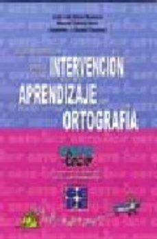 Portada de Orto-leco: Fundamentos Para La Intervencion En El Aprendizaje Del A Ortografia
