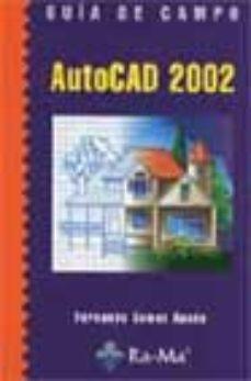 Portada de Autocad 2002 (guia De Campo)