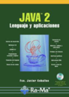 Portada de Java 2. Lenguaje Y Aplicaciones