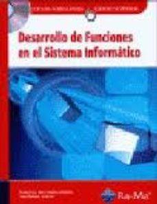 Portada de Desarrollo De Funciones En El Sistema Informatico (grado Superior ) (incluye Cd)