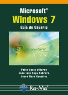Portada de Microsoft Windows 7: Guia De Usuario