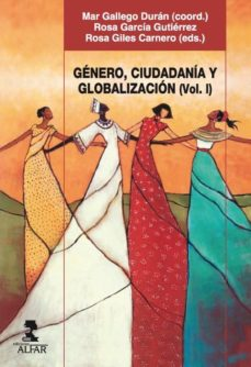 Portada de Genero, Ciudadania Y Globalizacion (vol. I)