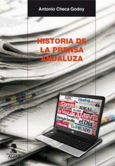 Portada de Historia De La Prensa Andaluza