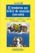 Portada de El Trastorno Por Deficit De Atencion (add-adhd): Clinica, Diagnos Tico Y Tratamiento En La Infancia, La Adolescencia Y La Adultez