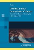 Portada de Distimia Y Otras Depresiones Cronicas: Tratamiento Psicofarmacolo Gico Y Cognitivosocial