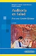 Portada de Auditoria En Salud: Para Una Gestion Eficiente (2ª Ed.)