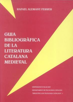 Portada de Guia Bibliografica De La Literatura Catalana Medieval