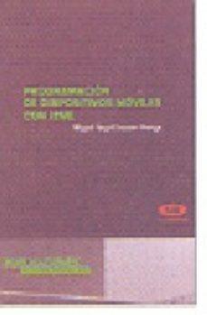 Portada de Programacion De Dispositivos Moviles Con J2me