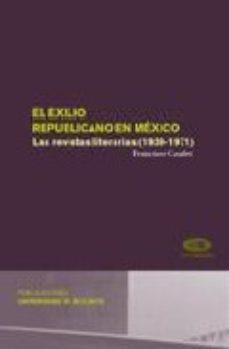 Portada de El Exilio Republicano En Mexico. Las Revistas Literarias