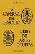 Portada de La Caverna Del Oraculo: Libro De Artes Ocultas