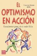 Portada de El Optimismo En Accion: Lecciones Para Vivir Mas Feliz