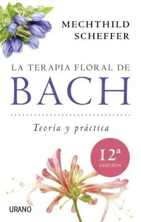 Portada de Terapia Floral De Bach: Teoria Y Practica
