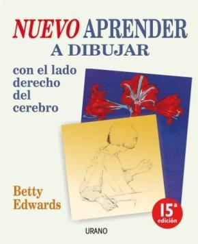 Portada de Nuevo Aprender A Dibujar Con El Lado Derecho Del Cerebro (9ª Ed.)