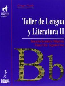 Portada de Taller De Lengua Ii (2º Eso) (ed.2008)