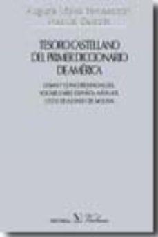 Portada de Tesoro Castellano Del Primer Diccionario De America: Lemas Y Conc Ordancias Del Vocabulario Español-nahuatl (1555) De Alonso De Molina
