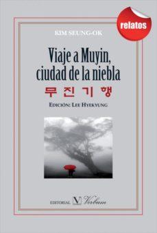 Portada de Viaje A Muyin, Ciudad De La Niebla