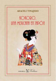 Portada de Kokoro, Una Mexicana En Japon