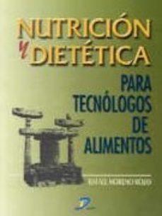 Portada de Nutricion Y Dietetica Para Tecnologos De Los Alimentos