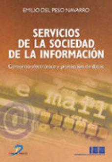 Portada de Servicios De La Sociedad De La Informacion: Comercio Electronico Y Proteccion De Datos
