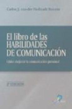 Portada de El Libro De Las Habilidades De Comunicacion: Como Mejorar La Comu Nicacion Personal (2ª Ed.)