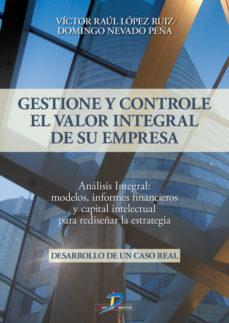 Portada de Gestione Y Controle El Valor Integral De Su Empresa