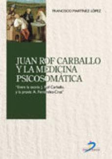 Portada de Juan Rof Carballo Y La Medicina Psicosomatica