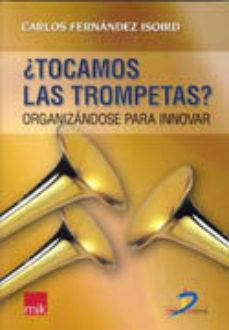 Portada de Tocamos Las Trompetas?: Organizandose Para Innovar