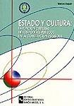Portada de Estado Y Cultura: La Funcion Cultural De Los Poderes Publicos En La Constitucion Española