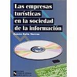 Portada de Las Empresas Turisticas En La Sociedad De La Informacion